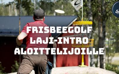 Frisbeegolf laji-intro aloittelijoille